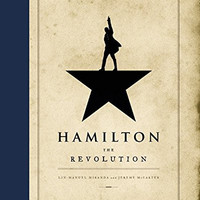 Hamilton: The Revolution Hardcover