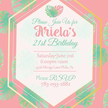 Tropical Invitation, Digital Invitations, Sweet 16 Invitation,21st Birthday, 18th Birthday, Quince Invitation, Sweet 16 Birthday