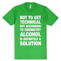 Alcohol Is A Solution-Unisex Grass T-Shirt