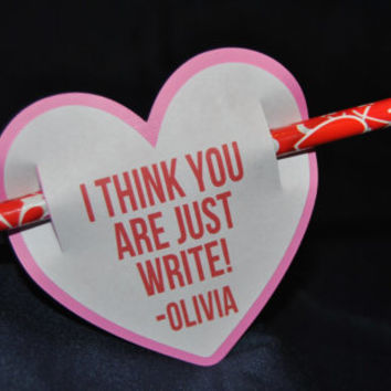 "Pre-made Valentine Goodie/Card - Ready to Go! - ""I think you are just write!"""