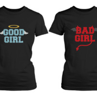 Good and Bad Girls Matching Best Friends Shirts - 365 Printing Inc