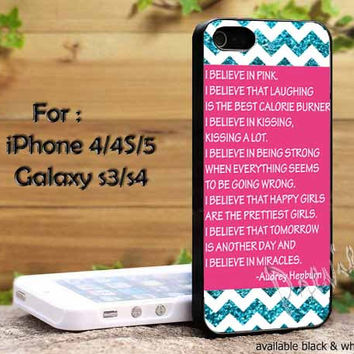 Audrey Hepburn Quote Chevron design iPhone 4, iPhone 4s, iPhone 5, Samsung Galaxy S III, Samsung Galaxy S IV Case