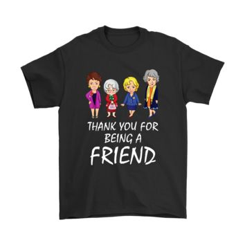 SPBEST Thank You For Being A Friend The Golden Girls Shirts