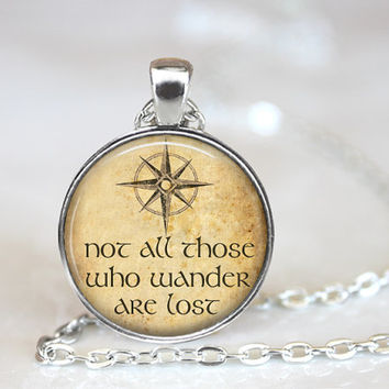 Not all those who wander are lost, Tolkien Quote, Book Necklace, Book Pendant, Gift for Book Lover, Book Nerd, Geekery, (LOTR C2)