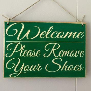 8x6 Welcome  Please Remove Shoes Wood Sign