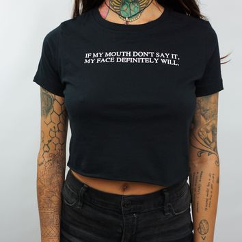 IF MY MOUTH CROP TOP