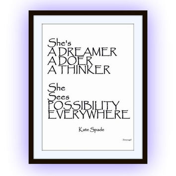 She's a Dreamer, a Doer, a Thinker, kate spade sayings, quotes art word decal, Printable fashion Wall decor, decals print, girls popular top
