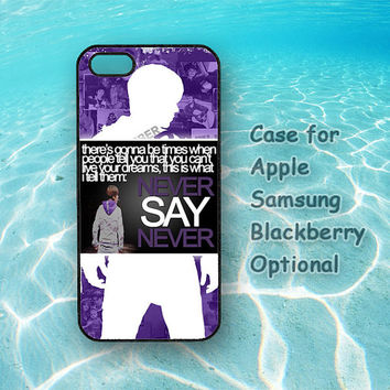 NEVER SAY NEVER,Justin Bieber,iphone 5C case,iphone 5S case,iphone 5 case,iphone 4 case,iphone 4S case,ipod 4 case,ipod 5 case,ipod case,