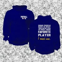 Football Dad, I Raised Mine, Favorite Player, I'm Raising Mine, unisex Hoodie, Hooded Sweatshirt, cold weather gift for him