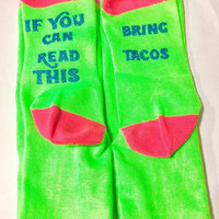 Taco Socks, If You Can Read This Socks, Bring Tacos, Taco Gift Ideas, Novelty Socks, Gag Gift, Valentines Day Gift, Gift for Her, Boot Socks