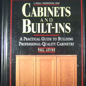 Cabinets and BuiltIns A Rodale Woodworking Book HB by 7thStash