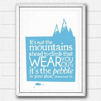 Typographic Print SALE Mountains Illustration Inspiring Motivational Art Poster Muhammad Ali Quote