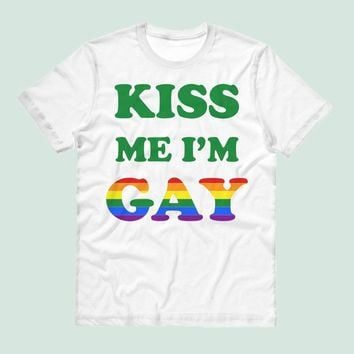 Kiss Me I'm Gay Shirt