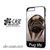 New Design Funny Hilarious Pug Life Parody Fans For Iphone 6 Iphone 6S Iphone 6 Plus Iphone 6S Plus Case Phone Case Gift Present
