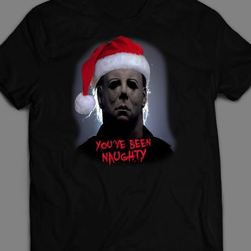 """MOVIE SERIAL KILLER MICHAEL MYERS """"YOU'VE BEEN NAUGHTY"""" CHRISTMAS T-SHIRT"""