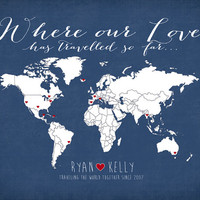 Where our Love Has Travelled - 8x10 Personalized Map Art Print, Wedding Gift, Couple who Loves to Travel, World Travel Couple - Honeymoon