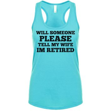 I'm Retired Don't Ask Me To Do A Damn Thing Women's Tank