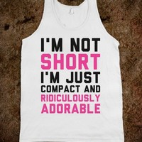 Compact & Ridiculously Adorable - Text Tees