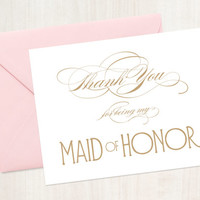 Thank You for Being My Maid of Honor - A2 Note Card - Instant Download - Tented Card - Charming Gold Script - JPG and PDF files