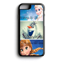 Disney Frozen Quote iPhone 4s iPhone 5 iPhone 5c iPhone 5s iPhone 6 iPhone 6s iPhone 6 Plus Case | iPod Touch 4 iPod Touch 5 Case