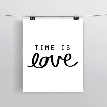 Hand lettered Time is Love printable typography posters, home decor, prints and posters, INSTANT DOWNLOAD, printable home decor