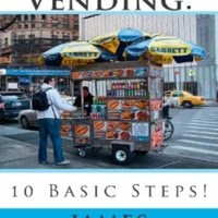 Hot Dog Vending:: 10 Basic Steps!