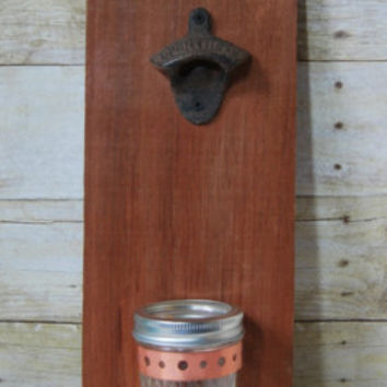 Custom Wall Mounted Bottle Opener - Rustic - Reclaimed - Old Growth Redwood - Wall Mount Bottle Opener with Cap Catcher - Upcycled