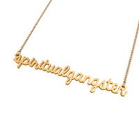 Spiritual Gangster Necklace