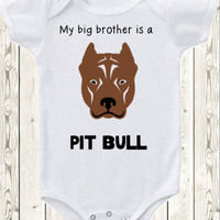 My Big brother or Sister is a Pit Bull dog Onesuit ® brand bodysuit  shirt pregnancy announcement Pit Bull Baby Onesuit ® brand bodysuit