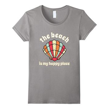 THE BEACH IS MY HAPPY PLACE SEASHELL T SHIRT