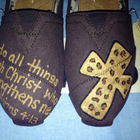 Phillipians 4:13 Custom TOMS