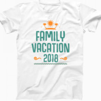 Family Vacation T Shirt 2018 For Men Women on We Heart It