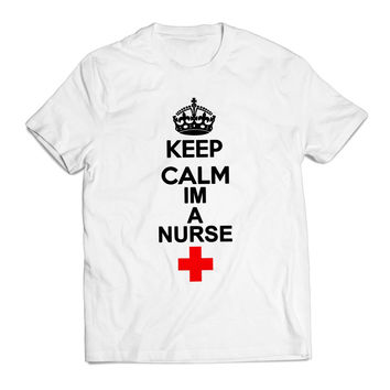 Keep Calm Im A Nurse Clothing T shirt Men
