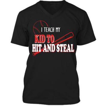 I Teach My Kid To Hit And Steal Funny Baseball Shirt For Mom Mens Printed V-Neck T