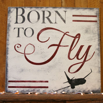 Born To Fly Airplane Nursery Decor Boys Nursery Decor Distressed Wood  Rustic Nursery Vintage Nursery Above Crib Baby Shower Gift Handmade