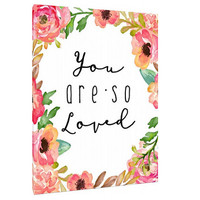 You are so loved canvas - Custom Art Print - Home Decor - wall art  - Love Quote - Nursery art - Girls Room