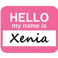 Xenia Hello My Name Is Mouse Pad