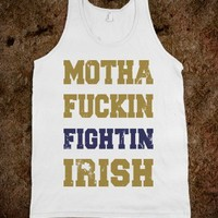Motha Fuckin Fightin Irish (Vintage Tank)