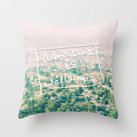 Adventure is waiting... Throw Pillow by Lisa Argyropoulos