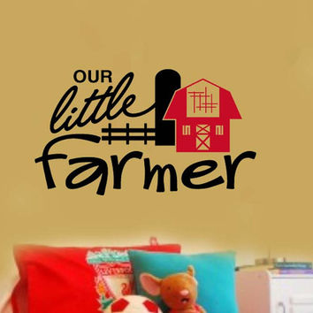 OUR Little Farmer and REd BArn KIds Boy's nursery Room VInyl Wall Lettering Decal Large size options Farm