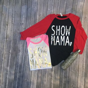 SHOW MAMA Pink 3/4 length with Gold Foil
