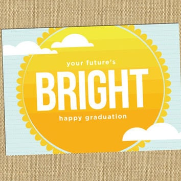 You're Bright! Graduation Card College Graduation Card High School Graduation Card Congrats Grad Sunshine Notecard