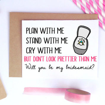 Funny Bridesmaid Proposal, Bridesmaid Card, Maid Of Honor Asking, Will You Be My