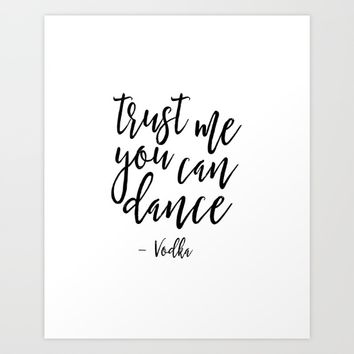 Trust me you can dance sign Funny Wall Art Best friend Gift Dancing Print Alcohol sign Wedding Sign Art Print by typohouseart