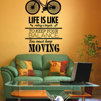 Vinyl Wall Decal Sticker Life is Like a Bike Quote #5153