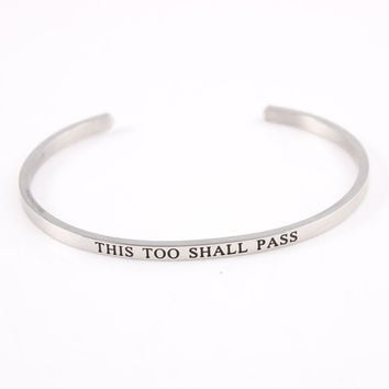This Too Shall Pass - Quote Cuff Bracelet