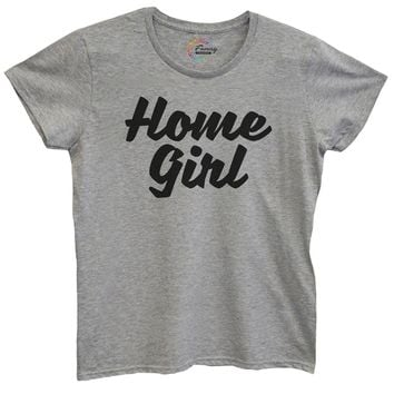 Womens Home Girl Tshirt