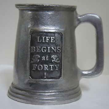 Dura Cast Pewter Stein Limited Edition Life begins at Forty Front Label
