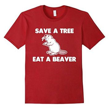 Beaver T Shirt Funny Saying Sarcastic Offensive Novelty Rude