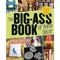 The Big-Assed Book of Home Decor (Paperback)